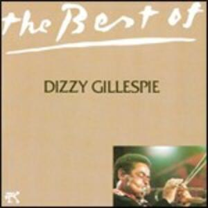 The Best of Dizzy Gillespie - CD Audio di Dizzy Gillespie
