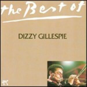 CD The Best of Dizzy Gillespie di Dizzy Gillespie