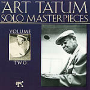 Art Tatum Solo Masterpieces vol.2 - CD Audio di Art Tatum
