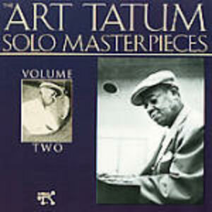 CD Art Tatum Solo Masterpieces vol.2 di Art Tatum