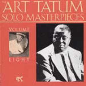 Art Tatum Solo Masterpieces vol.8 - CD Audio di Art Tatum