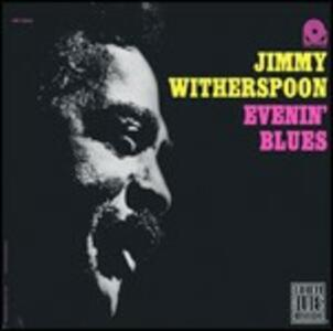 Evenin' Blues - CD Audio di Jimmy Witherspoon