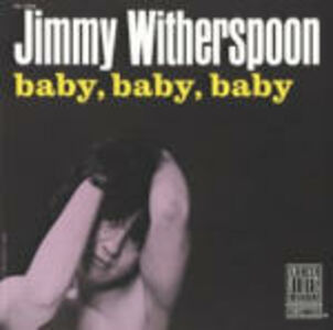 CD Baby, Baby, Baby di Jimmy Witherspoon