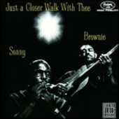 CD Just a Closer Walk with Sonny Terry Brownie McGhee
