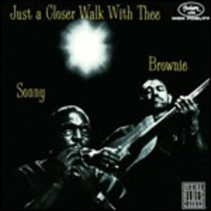 CD Just a Closer Walk with Sonny Terry , Brownie McGhee