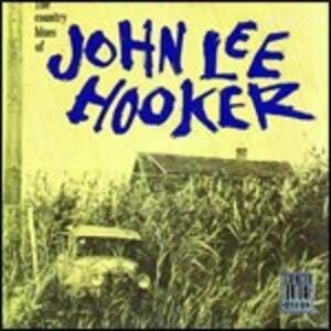The Country Blues of John Lee Hooker - CD Audio di John Lee Hooker