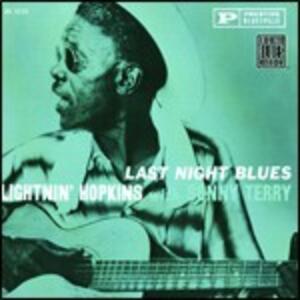 Last Night Blues - CD Audio di Lightnin' Hopkins