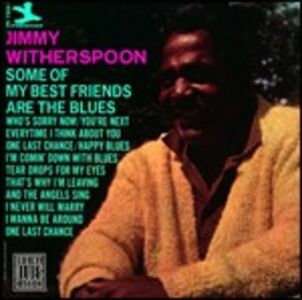 CD Some of My Best Friends di Jimmy Witherspoon