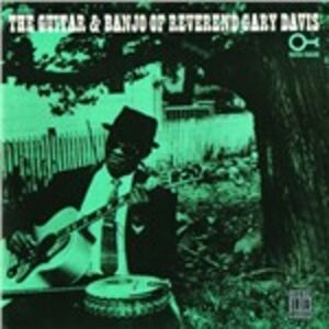 CD The Guitar and Banjo of Reverend Gary Davis di Reverend Gary Davis