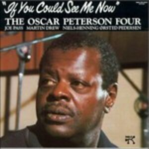 CD If You Could See Me Now di Oscar Peterson