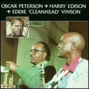 CD Oscar Peterson with Harry Edison & Eddie Vinson Oscar Peterson , Harry Sweets Edison , Eddie Cleanhead Vinson
