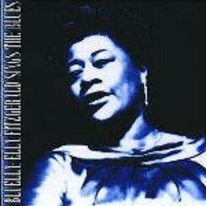 CD Bluella: Ella Fitzgerald sings the Blues di Ella Fitzgerald