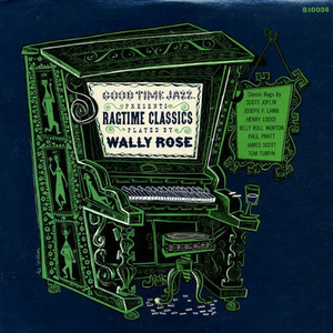 Vinile Ragtime Classics Wally Rose