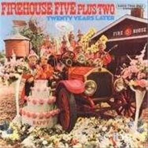 20 Years Later - CD Audio di Firehouse Five Plus Two