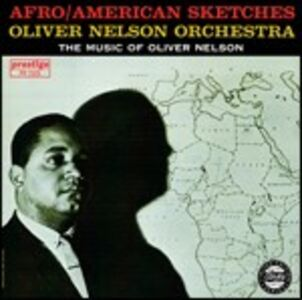 CD Afro/American Sketches di Oliver Nelson