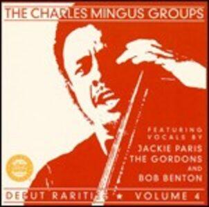 CD Debut Rarities vol.4 di Charles Mingus (Group)