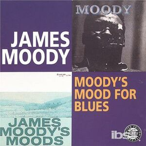Foto Cover di Moody's Mood for Blues, CD di James Moody, prodotto da Fantasy