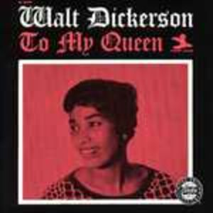 CD To My Queen di Walt Dickerson