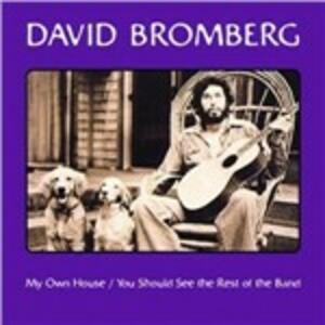 My Own House - You Should See the Rest of the Band - CD Audio di David Bromberg