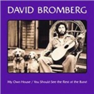 CD My Own House - You Should See the Rest of the Band di David Bromberg