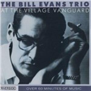 CD At the Village Vanguard di Bill Evans (Trio)