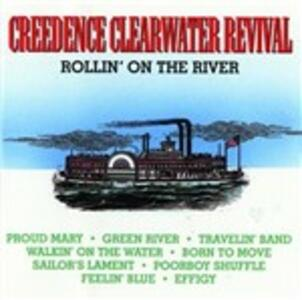 Rollin' on the River - CD Audio di Creedence Clearwater Revival