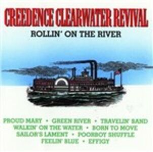CD Rollin' on the River di Creedence Clearwater Revival