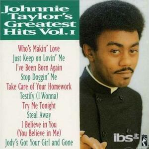 Greatest Hits - CD Audio di Johnnie Taylor