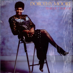 Vinile Time Out For Me Dorothy Moore