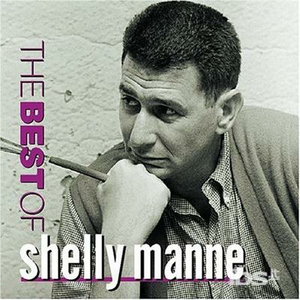 CD Best of Shelly Manne di Shelly Manne