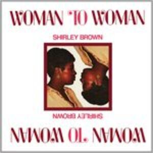 Vinile Woman to Woman Shirley Brown