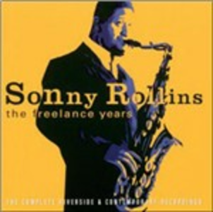 CD The Freelance Years di Sonny Rollins