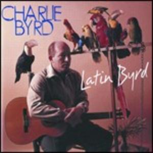 CD Latin Byrd di Charlie Byrd