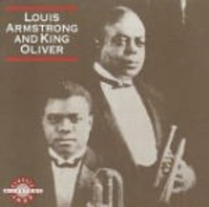 CD Louis Armstrong / King Oliver Louis Armstrong , King Oliver