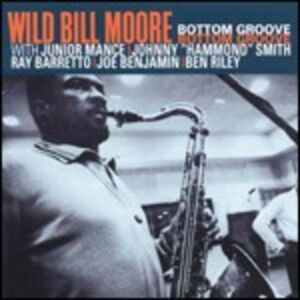 CD Bottom Grove di Wild Bill Moore