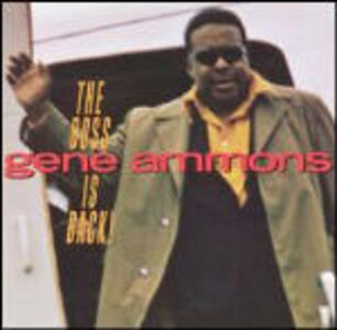 CD The Boss Is Back! di Gene Ammons