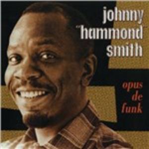 CD Opus De Funk di Johnny Hammond Smith