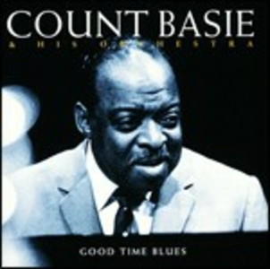 CD Good Time Blues di Count Basie