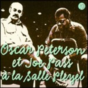 CD A la Salle Pleyel Oscar Peterson , Joe Pass