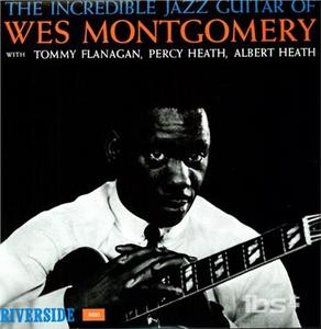 Vinile Incredible Jazz Guitar Wes Montgomery