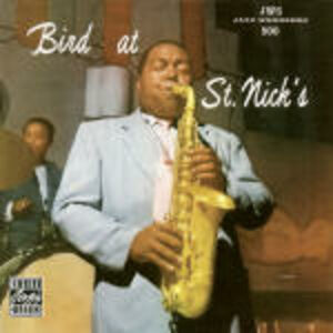 CD Bird at St. Nick's di Charlie Parker