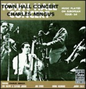 CD Town Hall Concert di Charles Mingus