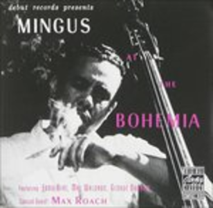 Vinile Mingus at the Bohemian Charles Mingus