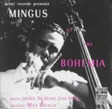Mingus at the Bohemian - Vinile LP di Charles Mingus