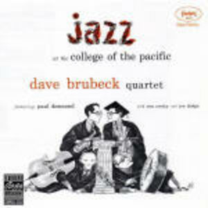 Foto Cover di Jazz at the College of the Pacific, CD di Dave Brubeck, prodotto da Concord