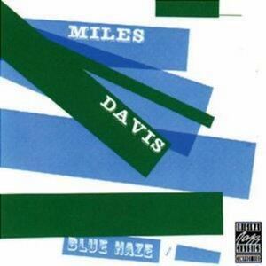 Blue Haze - CD Audio di Miles Davis