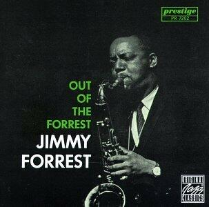 Out Of The Forrest - CD Audio di Jimmy Forrest