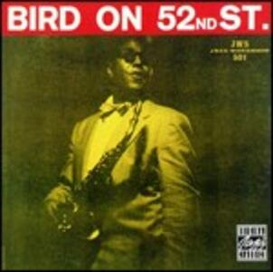 Bird on 52nd Street - CD Audio di Charlie Parker
