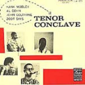 Tenor Conclave - CD Audio di John Coltrane,Hank Mobley,Al Cohn,Zoot Sims