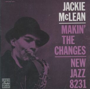 CD Makin' the Changes di Jackie McLean